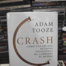 Libros de segunda mano: ADAM TOOZE CRASH CÓMO UNA DÉCADA DE CRISIS FINANCIERA HA CAMBIADO EL MUNDO. Lote 171661233