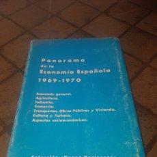 Libros de segunda mano: PANORAMA DE LA ECONOMÍA ESPAÑOLA 1969/1970. Lote 171673848