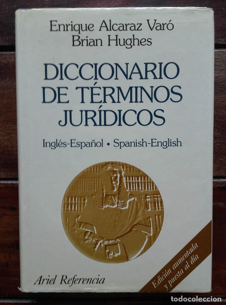 DICCIONARIO DE TÉRMINOS JURÍDICOS, INGLÉS-ESPAÑOL (Libros de Segunda Mano - Ciencias, Manuales y Oficios - Derecho, Economía y Comercio)