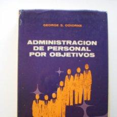 Libros de segunda mano: ADMINISTRACION DEL PERSONAL POR OBJETIVOS. Lote 171728994