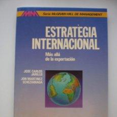 Libros de segunda mano: ESTRATEGIA INTERNACIONAL. MÁS ALLÁ DE LA EXPORTACIÓN. Lote 171992649