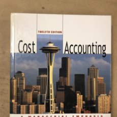 Libros de segunda mano: COST ACCOUNTING, A MANAGER EMPHASIS. CHARLES T. HORNGREN, SRIKANT M. DATAR Y GEORGE FOSTER. Lote 172022415