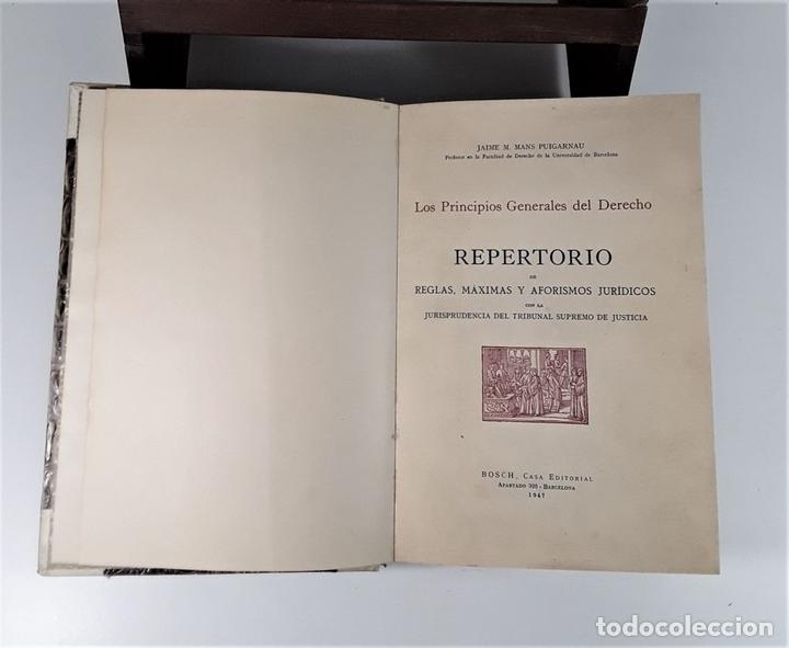 Libros de segunda mano: LOS PRINCIPIOS GENERALES DEL DERECHO, REPERTORIO. J. M. MANS. EDIT. BOSCH. 1947. - Foto 4 - 172296078