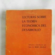 Libros de segunda mano: LECTURAS SOBRE LA TEORÍA ECONÓMICA DEL DESARROLLO. Lote 172324875