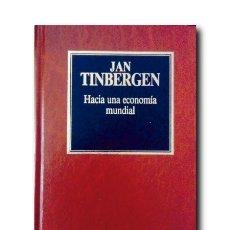 Libros de segunda mano: HACIA UNA ECONOMÍA MUNDIAL. TINBERGEN, JAN. Lote 172847178