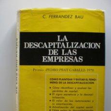 Libros de segunda mano: LA DESCAPITALIZACION DE LAS EMPRESAS. Lote 172877498