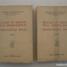 Libros de segunda mano: TRATADO DE DERECHO PENAL INTERNACIONAL E INTERNACIONAL PENAL - A. QUINTANO RIPOLLES - 2 TOMOS.. Lote 173209819