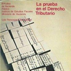 Libros de segunda mano: LA PRUEBA EN EL DERECHO TRIBUTARIO. Lote 173277235
