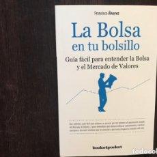 Libros de segunda mano: LA BOLSA EN TU BOLSILLO. FRANCISCO ÁLVAREZ. Lote 173431493