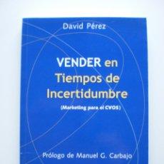 Libros de segunda mano: VENDER EN TIEMPOS DE INCERTIDUMBRE. MARKETING PARA EL CAOS. Lote 173496522
