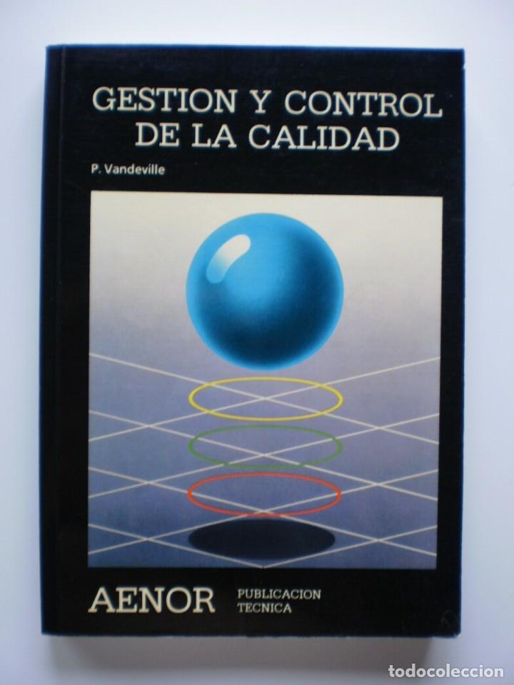 GESTION Y CONTROL DE LA CALIDAD (Libros de Segunda Mano - Ciencias, Manuales y Oficios - Derecho, Economía y Comercio)