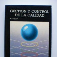 Libros de segunda mano: GESTION Y CONTROL DE LA CALIDAD. Lote 173496635