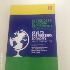 Libros de segunda mano: CLAVES DE LA ECONOMÍA DE OCCIDENTE. UNA MIRADA ECOLOGISTA.. Lote 173636423