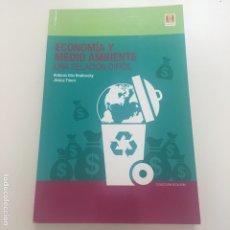 Libros de segunda mano: ECONOMÍA Y MEDIO AMBIENTE. UNA RELACIÓN DIFÍCIL.. Lote 208217155