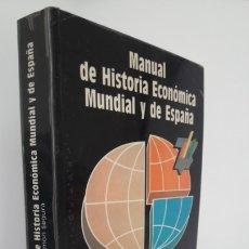 Libros de segunda mano: MANUAL DE HISTORIA ECONÓMICA MUNDIAL Y DE EUROPA. (CEURA, 1990). Lote 173681390