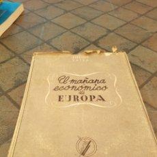 Libros de segunda mano: MAÑANA ECONÓMICO DE EUROPA ESTUDIOS ECONÓMICOS 1942. Lote 173851669