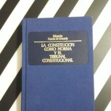 Libros de segunda mano: LA CONSTITUCIÓN COMO NORMA Y EL TRIBUNAL CONSTITUCIONAL. Lote 173928550