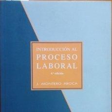 Libros de segunda mano: INTRODUCCIÓN AL PROCESO LABORAL. - MONTERO AROCA, J.. Lote 173710220