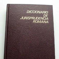 Libros de segunda mano: DICCIONARIO DE JURISPRUDENCIA ROMANA. Lote 173991655