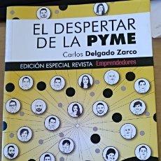 Libros de segunda mano: EL DESPERTAR DE LA PYME. - DELGADO ZARCO, CARLOS.. Lote 173768344