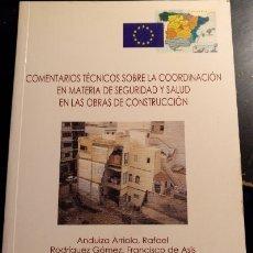 Libros de segunda mano: COMENTARIOS TECNICOS SOBRE LA COORDINACION EN MATERIA DE SEGURIDAD Y SALUD EN LAS OBRAS DE CONSTRUCC. Lote 173743553