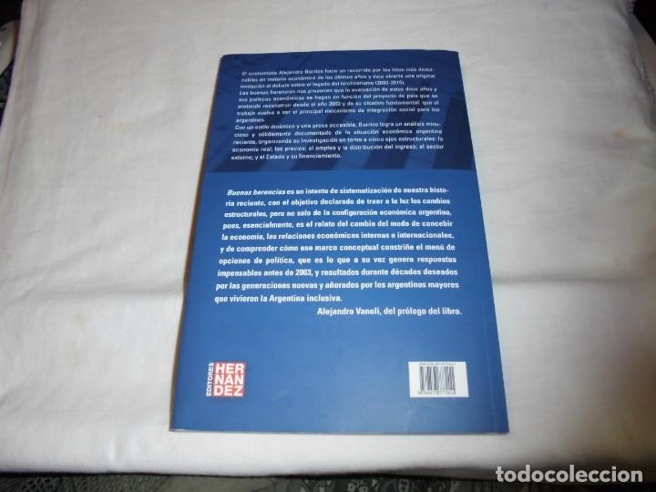 Libros de segunda mano: BUENAS HERENCIAS.EL LEGADO ECONOMICO DEL KIRCHNERISMO.ALEJANDRO BARRIOS.PROLOGO DE ALEJANDRO VANOLI. - Foto 6 - 174339415