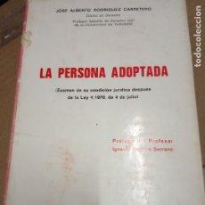 Libros de segunda mano: LA PERSONA ADOPTADA -RODRIGUEZ CARRETERO -1973. Lote 174465305