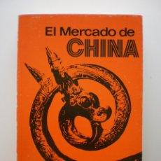 Libros de segunda mano: EL MERCADO DE CHINA. Lote 174555904