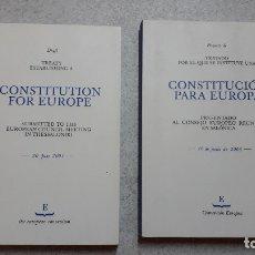 Libros de segunda mano: CONSTITUCIÓN EUROPEA: PROYECTOS EN ESPAÑOL E INGLES EDITADOS POR LA UE. Lote 174586103