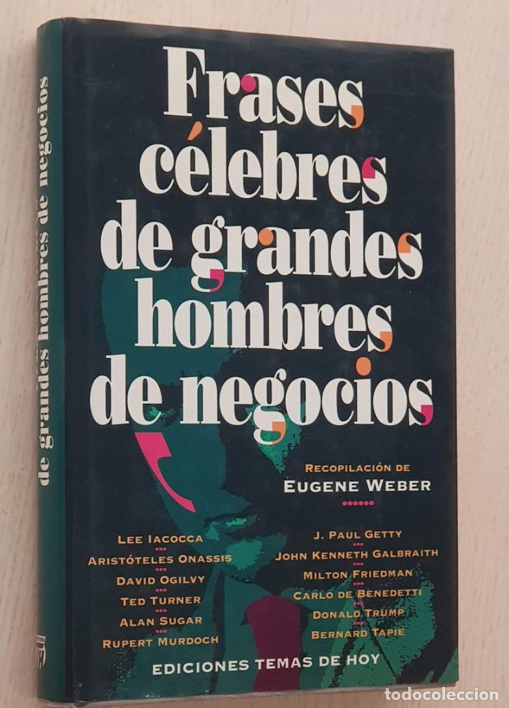 Frases Célebres De Grandes Hombres De Negocios Weber Eugene Recopilación