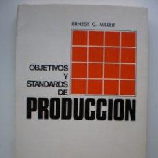 Libros de segunda mano: OBJETIVOS Y STANDARDS DE PRODUCCION. Lote 175180878