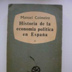 Libros de segunda mano: HISTORIA DE LA ECONOMIA POLITICA EN ESPAÑA. Lote 175180942
