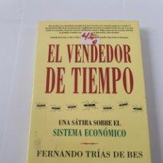 Libros de segunda mano: EL VENDEDOR DEL TIEMPO. FERNANDO TRIAS DE BES. Lote 175287988
