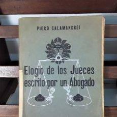Libros de segunda mano: ELOGIO DE LOS JUECES ESCRITO POR UN ABOGADO. EDIT. GONGORA. MADRID. 1936.. Lote 175475762