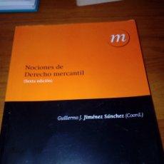 Libri di seconda mano: NOCIONES DE DERECHO MERCAANTIL. GUILLERMO J. JIMÉNEZ SÁNCHEZ. EST12B4. Lote 175756038