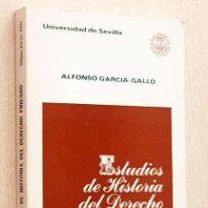 Libros de segunda mano: ESTUDIOS DE HISTORIA DEL DERECHO PRIVADO - GARCIA-GALLO, ALFONSO. Lote 175761134