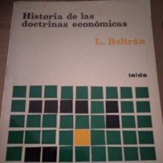 Libros de segunda mano: HISTORIA DE LAS DOCTRINAS ECONÓMICAS - LUCAS BELTRÁN. Lote 175795705