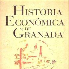 Libros de segunda mano: HISTORIA ECONÓMICA DE GRANADA – MANUEL TITOS – DIRECTOR – VV.AA.. Lote 175968738
