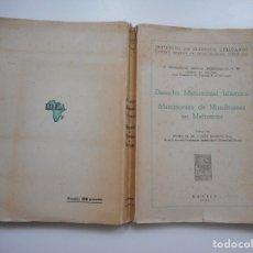 Libros de segunda mano: DERECHO MATRIMONIAL ISLÁMICO Y MATRIMONIOS DE MUSULMANES EN MARRUECOS Y95978. Lote 176256607