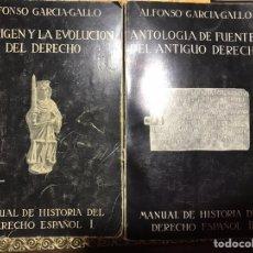 Libros de segunda mano: MANUAL DE HISTORIA DEL DERECHO ESPAÑOL, 2 VOLÚMENES. GARCIA GALLO, ALFONSO. Lote 176256908