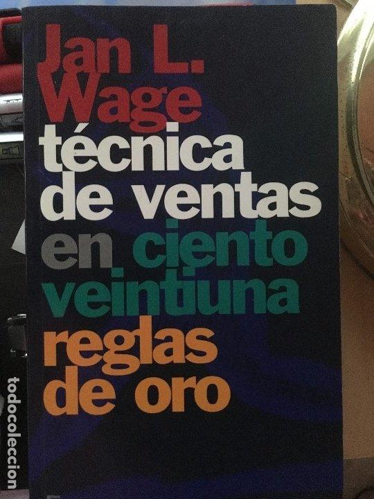 TECNICA DE VENTAS EN CIENTO VENTIUNA REGLAS DE ORO JAN L.WAGE (Libros de Segunda Mano - Ciencias, Manuales y Oficios - Derecho, Economía y Comercio)