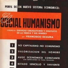 Libros de segunda mano: 0005055 EL SOCIAL HUMANISMO / FRANCISCO SEGURA. Lote 176729855
