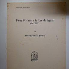 Livros em segunda mão: PÉREZ SERRANO Y LA LEY DE AGUAS EN 1956. MARCOS GUIMERÁ. 1968. Lote 176741478