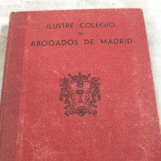 Libros de segunda mano: GUIA OFICIAL 1941 ILUSTRE COLEGIO DE ABOGADOS DE MADRID . Lote 176817192