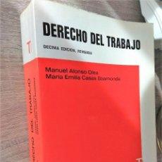 Libros de segunda mano: DERECHO DEL TRABAJO ** MANUEL ALONSO OLEA. Lote 177019598
