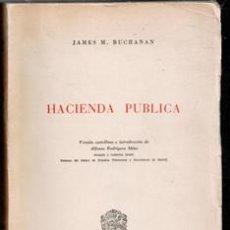 Libros de segunda mano: HACIENDA PÚBLICA, JAMES M. BUCHANAN. Lote 177761613