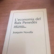 Libros de segunda mano: L ECONOMÍA DEL BAIX PENEDÈS. Lote 177984925