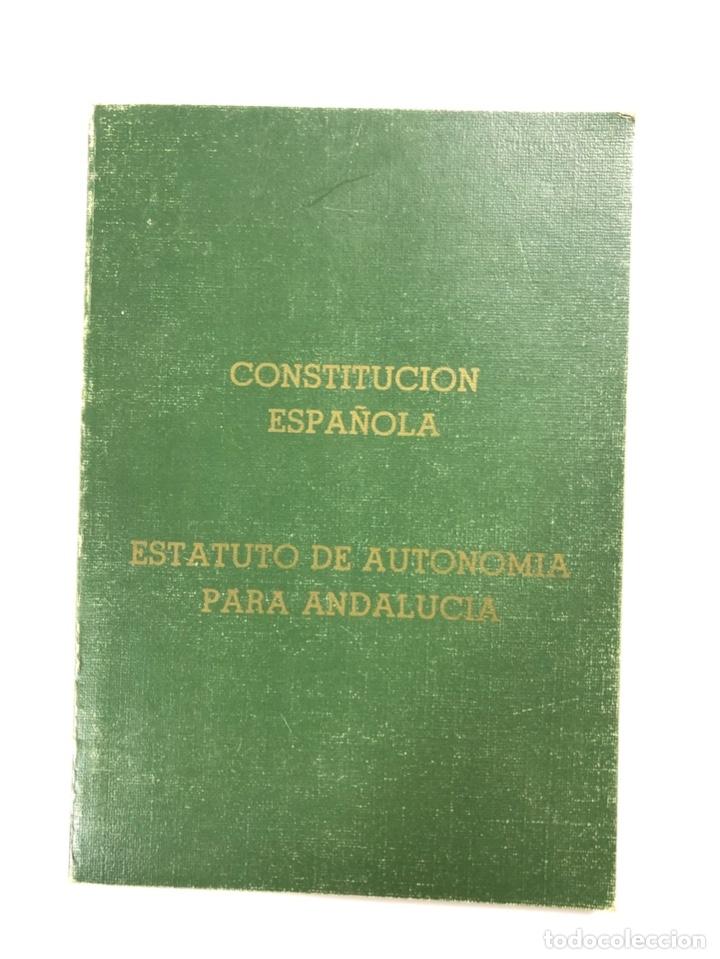 ESTATUTO DE AUTONOMIA PARA ANDALUCIA. CONSTITUCION ESPAÑOLA. SEVILLA, 1985. PAGS: 123 (Libros de Segunda Mano - Ciencias, Manuales y Oficios - Derecho, Economía y Comercio)