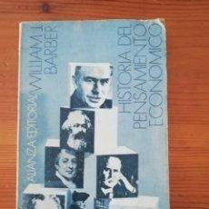 Libros de segunda mano: WILLIAM BARBER- HISTORIA DEL PENSAMIENTO ECONÓMICO - ALIANZA EDITORIAL. Lote 178043952