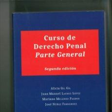 Libros de segunda mano: CURSO DE DERECHO PENAL PARTE GENERAL. ALICIA GIL GIL Y OTROS. . Lote 178227881